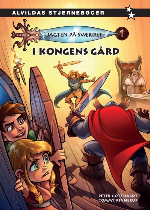 Jagten på sværdet 1: I kongens gård (E-bog)