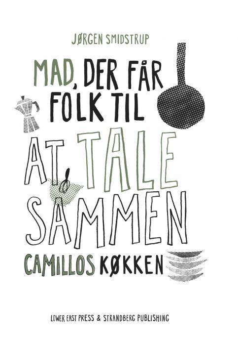 Image of   Camillos køkken - Mad, der får folk til at tale sammen (Bog)