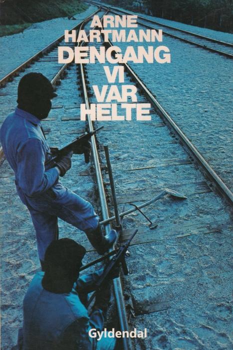 Image of Dengang vi var helte (E-bog)