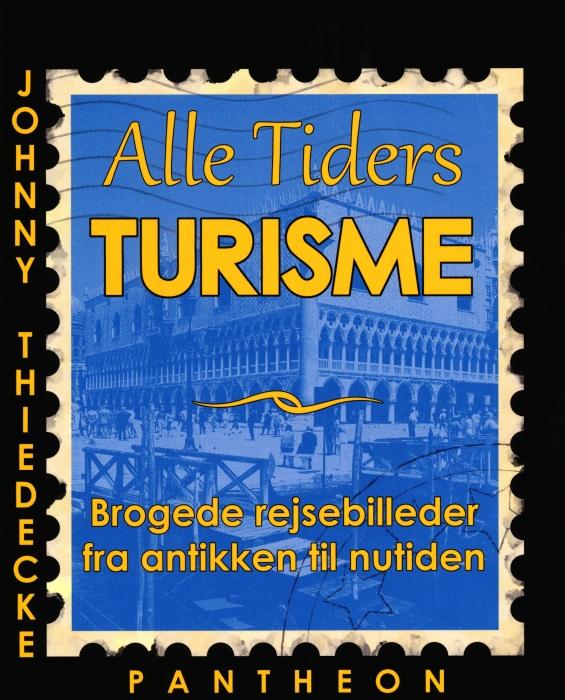 Image of   Alle Tiders Turisme (Bog)