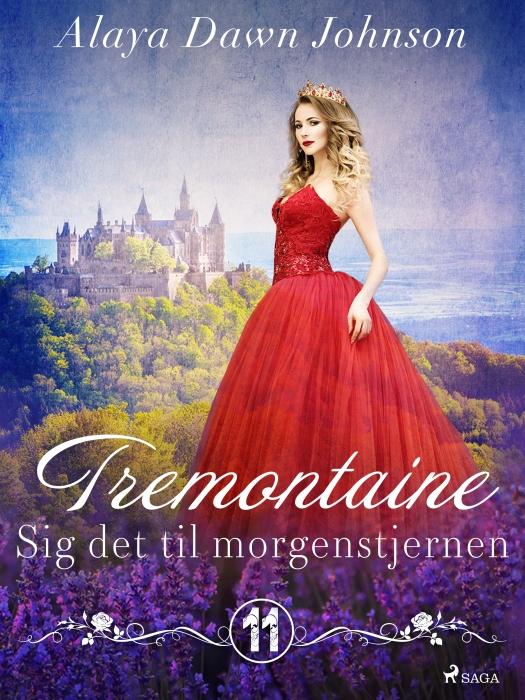 Image of Tremontaine 11: Sig det til morgenstjernen (E-bog)