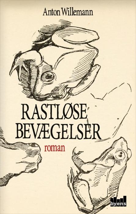 Image of Rastløse bevægelser (Bog)