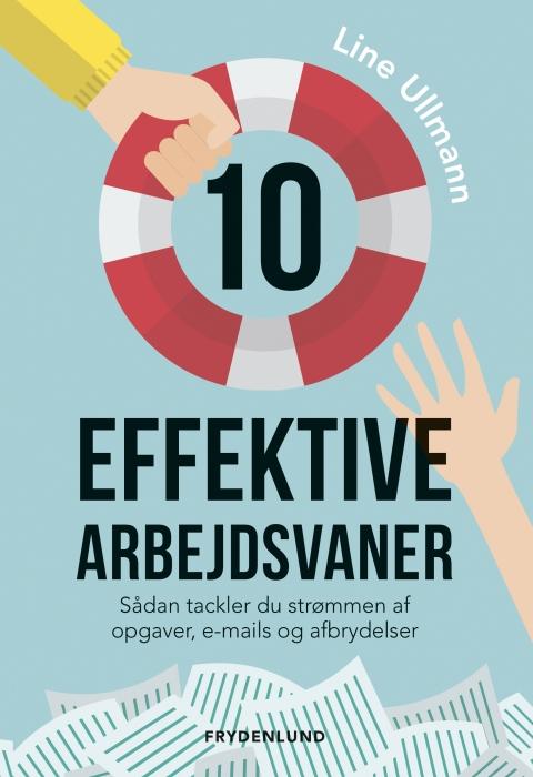 Image of   10 effektive arbejdsvaner (E-bog)