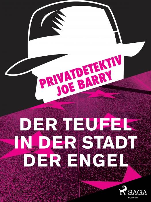 Image of   Privatdetektiv Joe Barry - Der Teufel in der Stadt der Engel (E-bog)