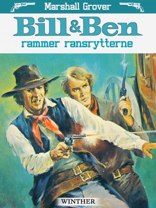 Bill og Ben rammer ransrytterne (Bog)