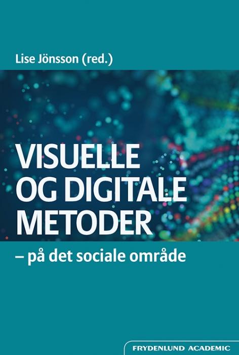 Visuelle og digitale metoder (Bog)