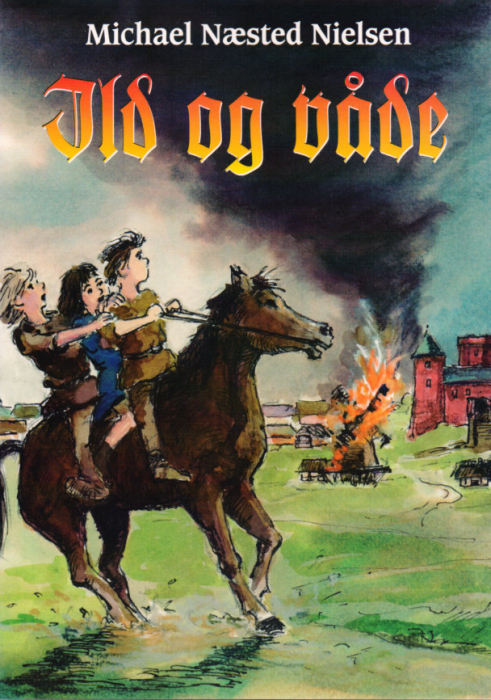 Ild og Våde (E-bog)