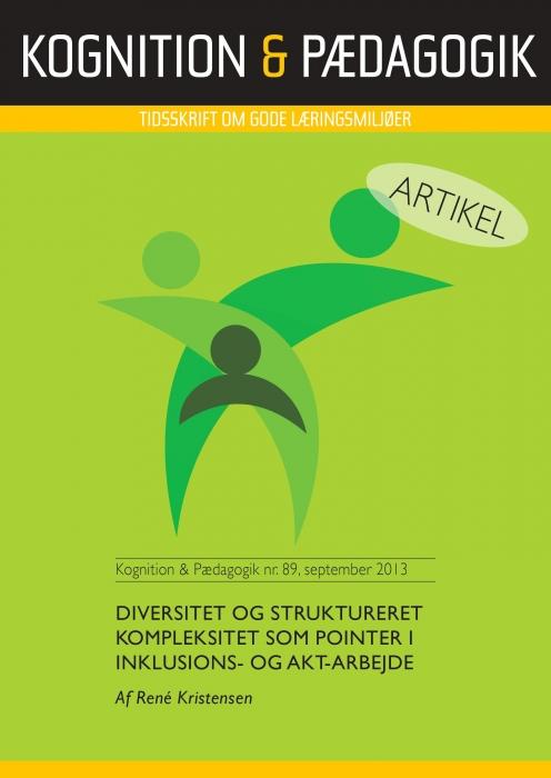 Diversitet og struktureret kompleksitet som pointer i inklusions - og AKT-arbejde