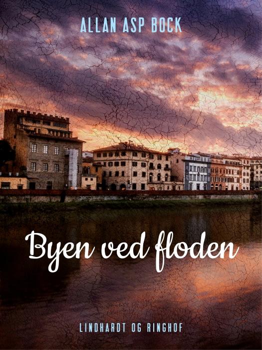 Image of Byen ved floden (E-bog)
