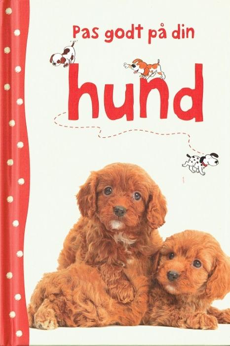 Image of   Pas godt på din hund (Bog)