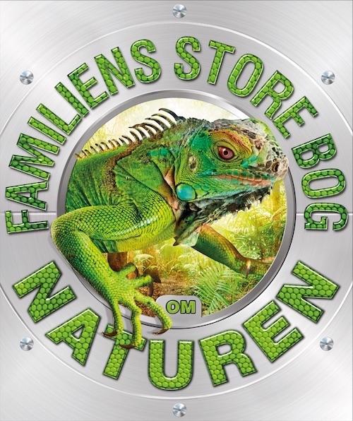 Image of   Familiens store bog om naturen (Bog)
