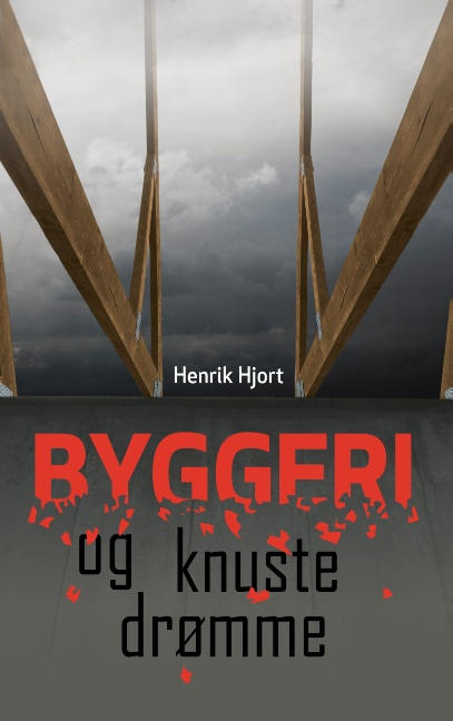 Image of   Byggeri og knuste drømme (Bog)