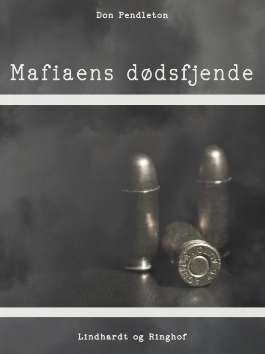 Mafiaens dødsfjende (E-bog)
