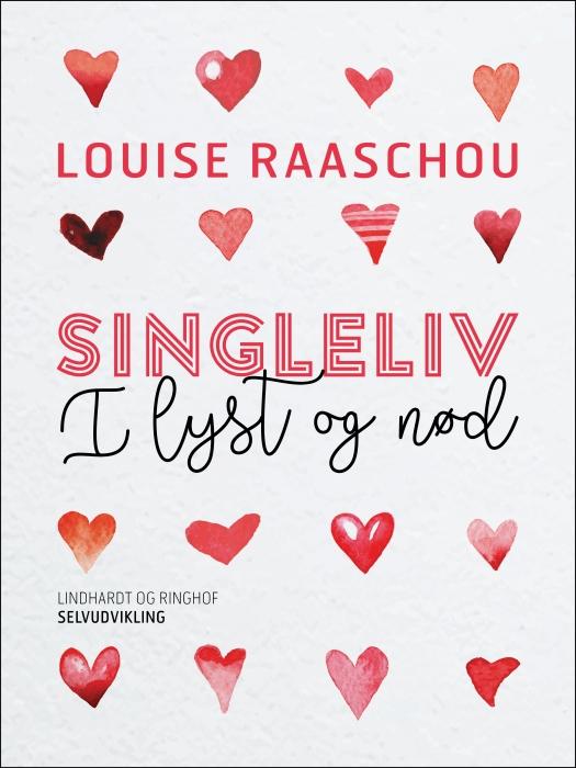 Singleliv i lyst og nød (E-bog)