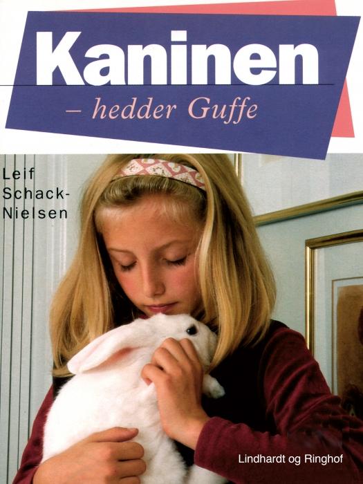 Kaninen - hedder Guffe (E-bog)