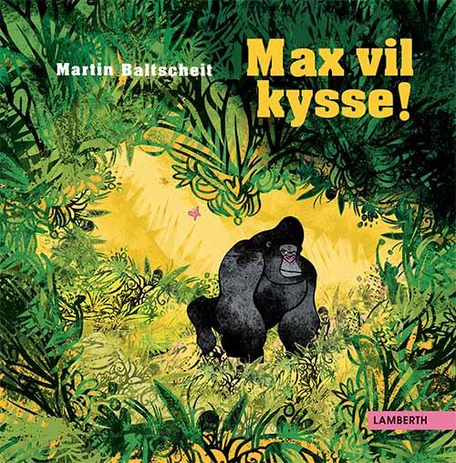 Max vil kysse! (Bog)