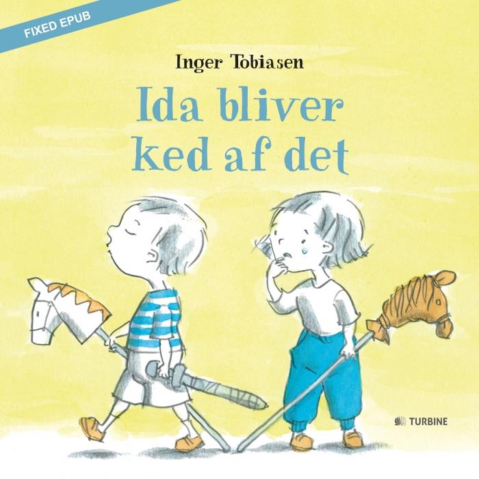 Ida bliver ked af det (E-bog)