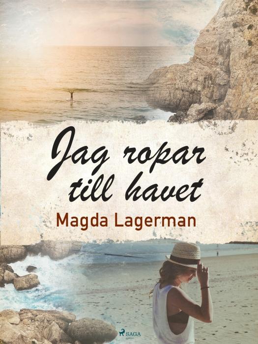 Image of   Jag ropar till havet (E-bog)