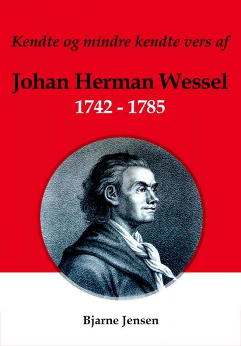 Kendte og mindre kendte vers af Johan Herman Wessel 1742-1785 (Lydbog)