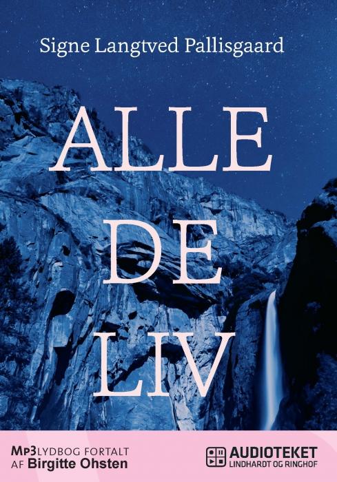 Alle de liv (Lydbog)