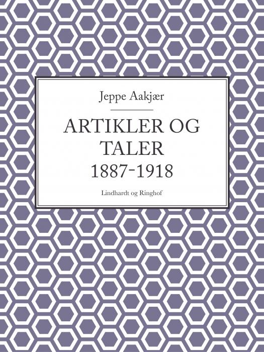 Image of   Artikler og taler 1887-1918 (Bog)