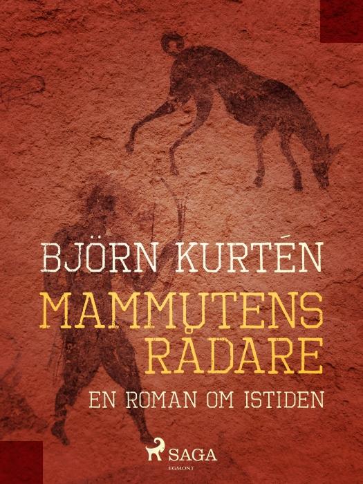 Mammutens rådare : en roman om istiden (E-bog)