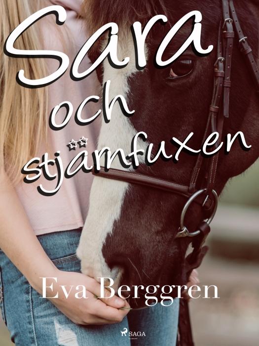 Sara och stjärnfuxen (E-bog)