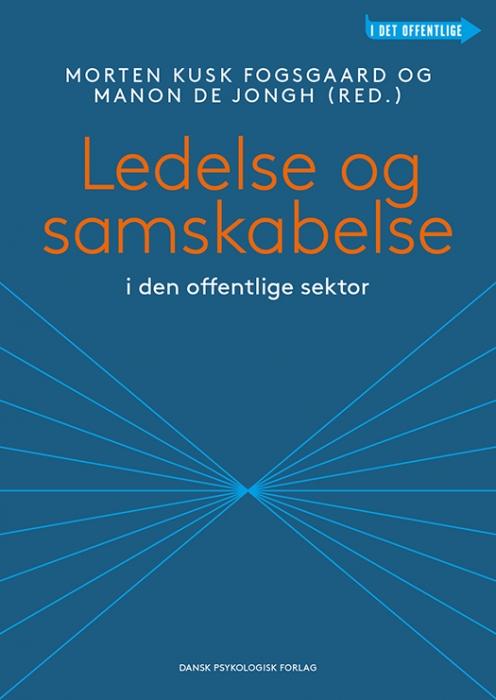 Ledelse og samskabelse i den offentlige sektor (Bog)