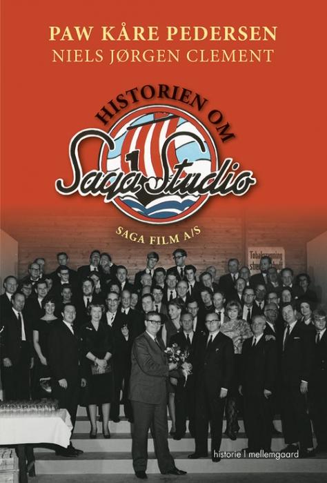 HISTORIEN OM SAGA STUDIO  -  SAGA FILM A/S (Bog)