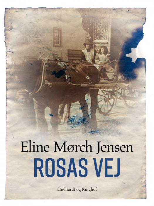 Rosas vej (E-bog)
