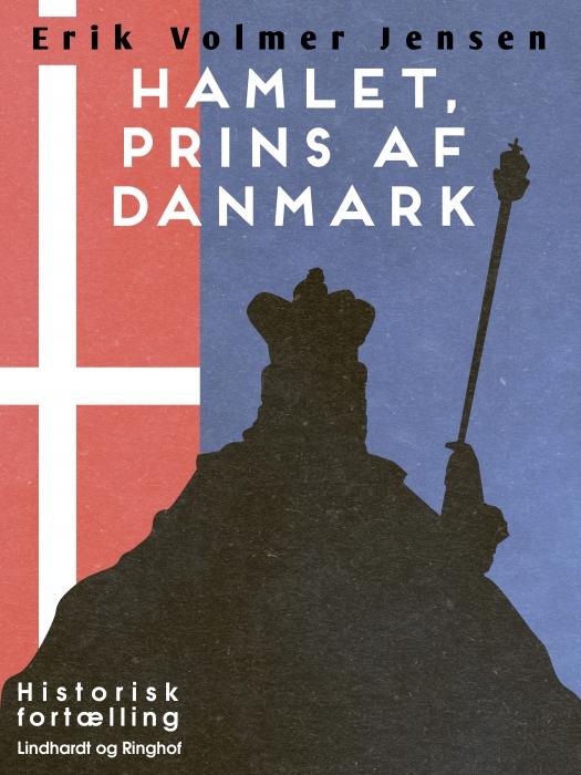 Hamlet, prins af Danmark (E-bog)