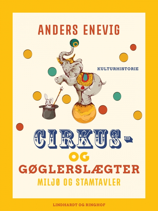 Image of Cirkus- og gøglerslægter. Miljø og stamtavler (E-bog)