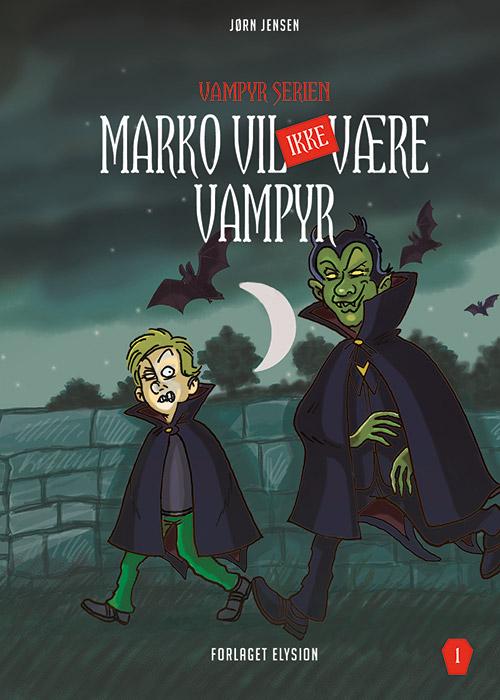Marko vil IKKE være vampyr (Bog)