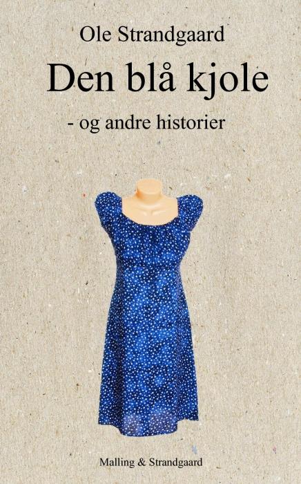 Den blå kjole - og andre historier (Bog)
