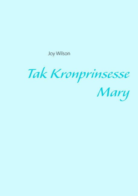 Image of   Tak Kronprinsesse Mary (Bog)