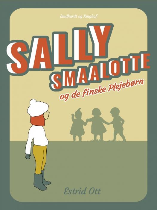 Image of   Sally Smaalotte og de finske Plejebørn (Bog)
