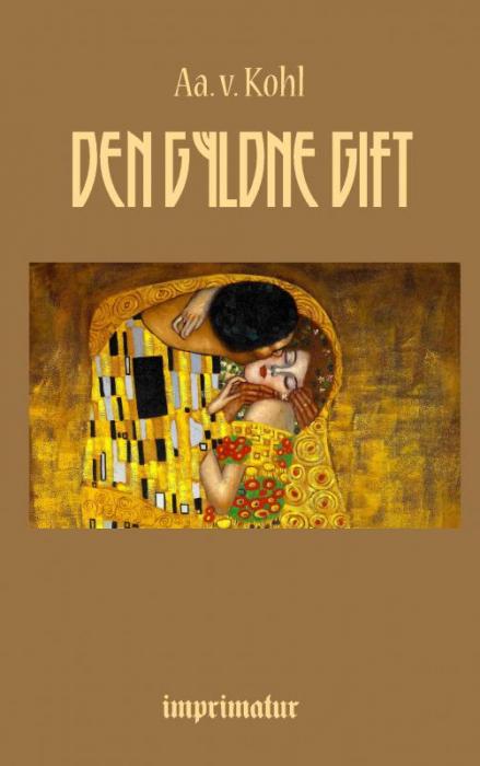 Image of Den gyldne Gift (Bog)