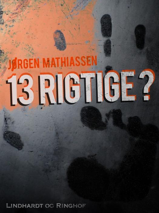 Image of   13 rigtige? (Bog)