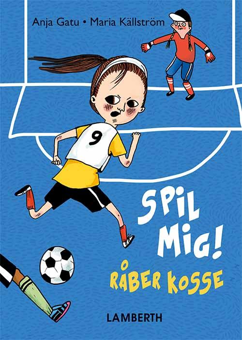 Image of Spil mig, råber Kosse! (Bog)
