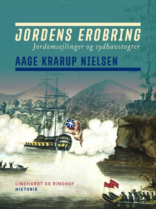 Image of Jordens erobring: Jordomsejlinger og sydhavstogter (E-bog)