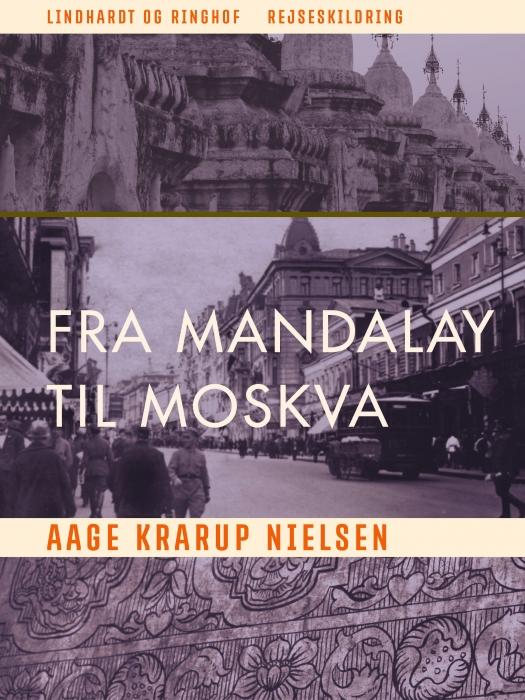 Image of Fra Mandalay til Moskva (E-bog)