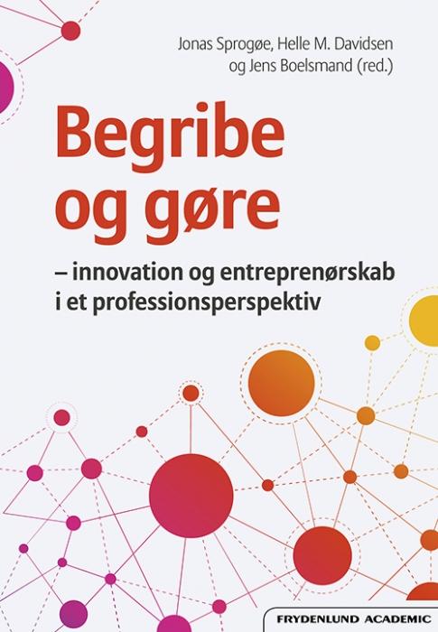 Image of   Begribe og gøre (Bog)