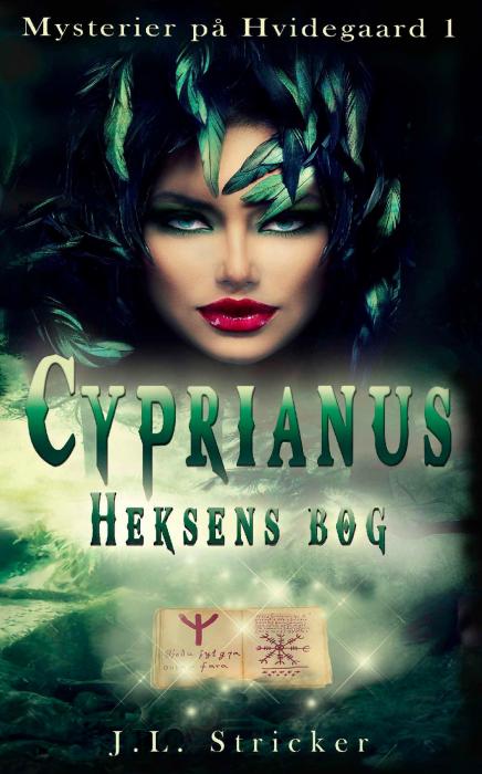 Mysterier på Hvidegaard 1: Cyprianus - Heksens bog (Bog)