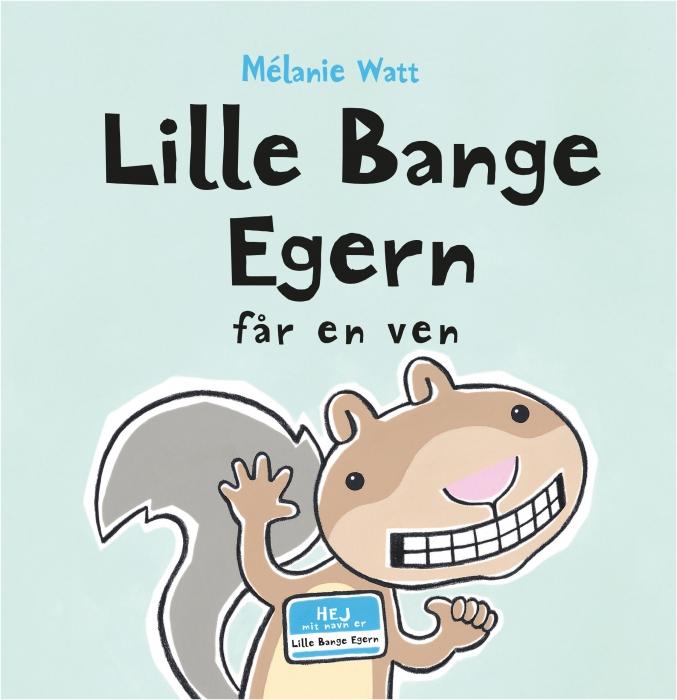 Lille Bange Egern får en ven (Bog)
