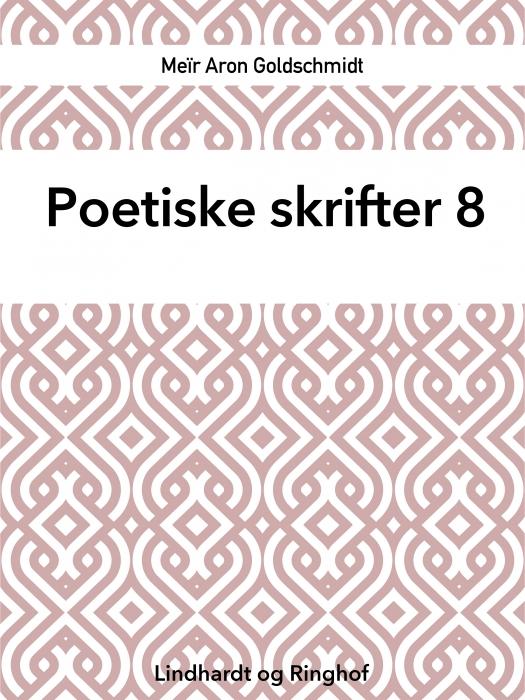 Poetiske skrifter 8 (Bog)