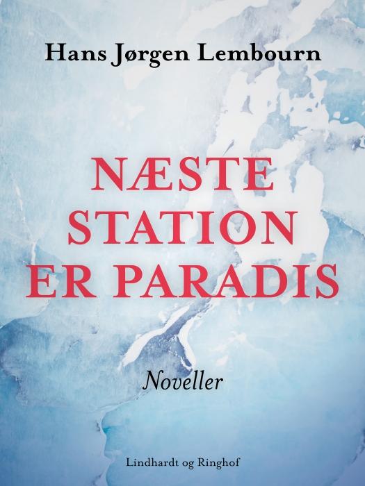 Image of   Næste station er paradis (Bog)