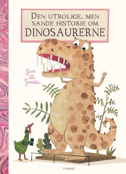 Image of   Den utrolige, men sande historie om dinosaurerne (Bog)