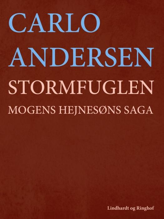 Stormfuglen: Mogens Hejnesøns saga (Bog)