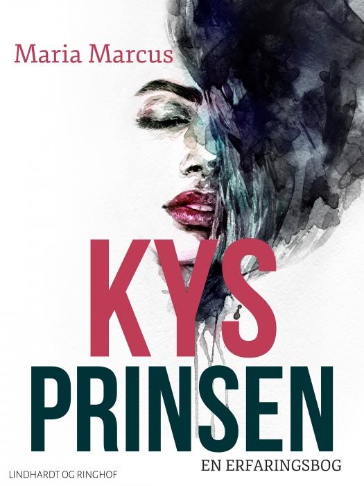 Kys prinsen : en erfaringsbog (Bog)