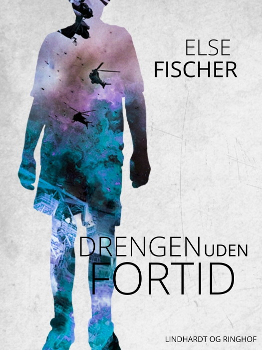 Image of   Drengen uden fortid (E-bog)